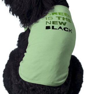 GREEN IS THE NEW BLACK SOLID DOGGIE TSHIRT