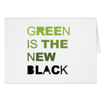GREEN IS THE NEW BLACK SOLID GREETING CARD