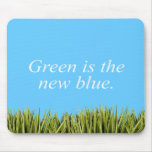 Green is the new blue mouse pad