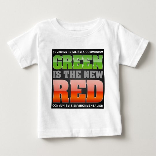 Green Is The New Red Baby T-Shirt