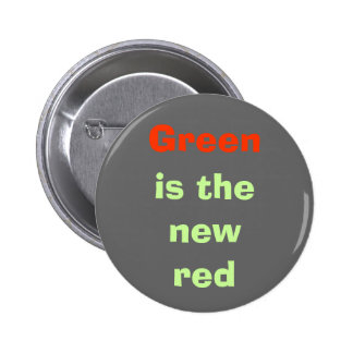 Green, is the new red pinback button
