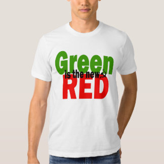 GREEN is the new RED T-Shirt