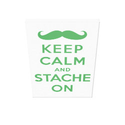 Premium Wrapped Canvas with Keep Calm and Stach On design