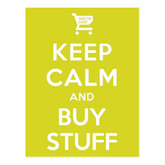 Green Keep Calm & Buy Stuff Postcard