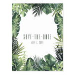 Green Leaves Botanical Tropical Save the Date Postcard