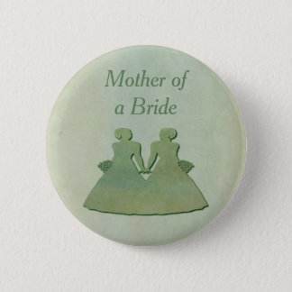 Green Lesbian Bride's Mother Badge - Mint Rustic Pinback Button