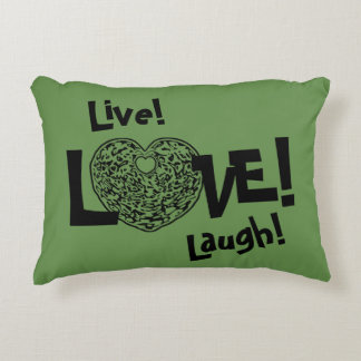 GREEN Live! Laugh! LOVE! Sweetie❤ Accent Pillow