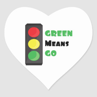 Green Means Go Heart Sticker