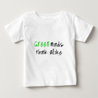 Green minds thnk alike baby T-Shirt