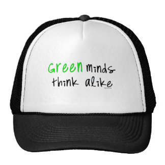 Green minds thnk alike trucker hat