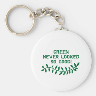 Green Never Looked So Good T-shirts and Gifts Keychain