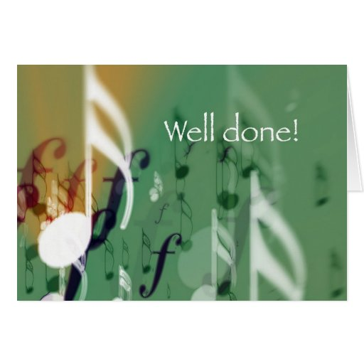 Green Notes, Well Done Cards