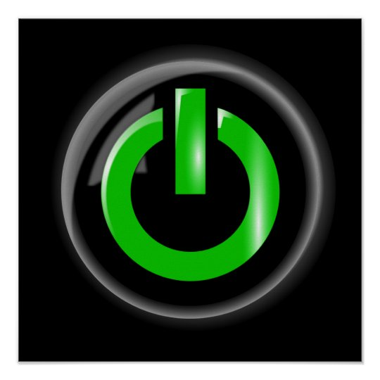 """ Green On "" Black Power Button Poster"