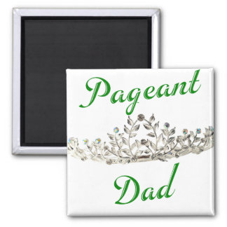 Green Pageant Dad 2 Inch Square Magnet