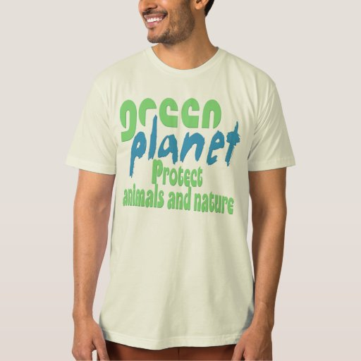 green planificáis. - protect animals and nature -. playera