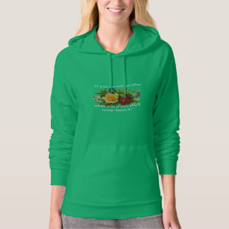 Green Pullover Hoodie with Floral Motif & Quote