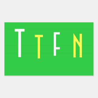 Green Rectangle TTFN stickers