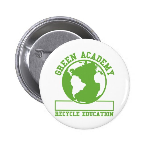 Green Recycle Academy 2 Inch Round Button