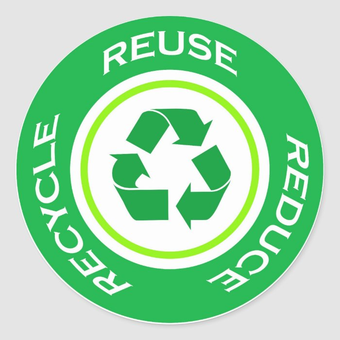 Recycle Symbol Stickers Reduce Reuse Recycle Symbol Sticker Designs