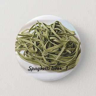 Green spaghetti pinback button