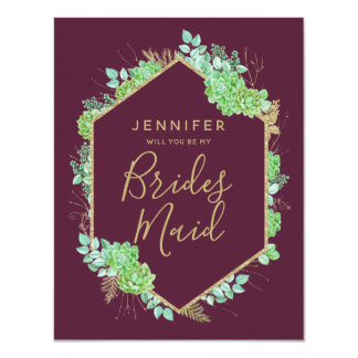 Green Succulents Gold Will You Be My Bridesmaid Card