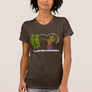Green Tara in Brooklyn Tee Shirts