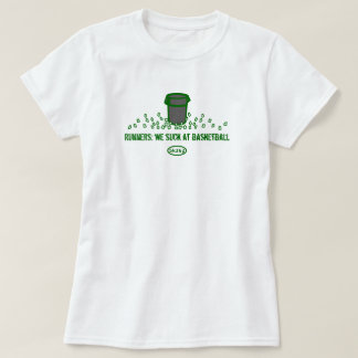 Green text: Runners - We suck at basketball T-Shirt