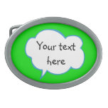 Green thought bubble with your words beltl buckle belt buckle