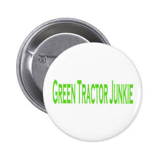 Green Tractor Junkie Pinback Buttons