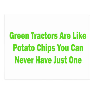 Green Tractors Are Like Potato Chips You Can Never Postcard