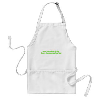 Green Tractors Arent My Life Theyre More Important Adult Apron