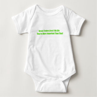 Green Tractors Arent My Life Theyre More Important Baby Bodysuit