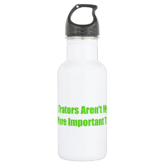 Green Tractors Arent My Life Theyre More Important Stainless Steel Water Bottle