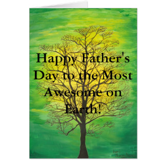 Green Tree Happy Father's Day Most Awesome Father Card
