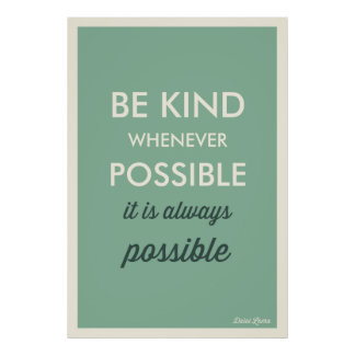 GREEN | VINTAGE BE KIND WHENEVER POSSIBLE POSTER