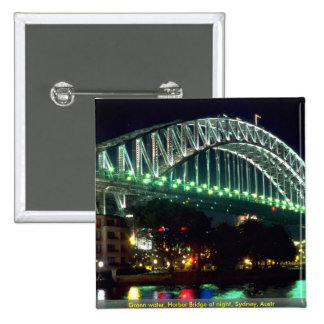 Green water Harbor Bridge at night Sydney Austr Pinback Button