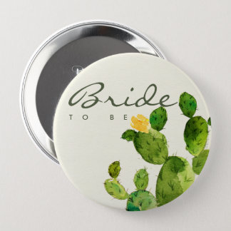 GREEN WATERCOLOUR DESERT CACTUS FLOWER BRIDE TO BE BUTTON