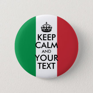 Green White and Red Keep Calm and Your Text Pinback Button