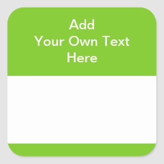 Green with white area and text. square sticker