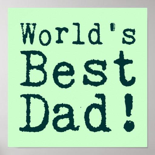 Green World's Best Dad Poster | Zazzle