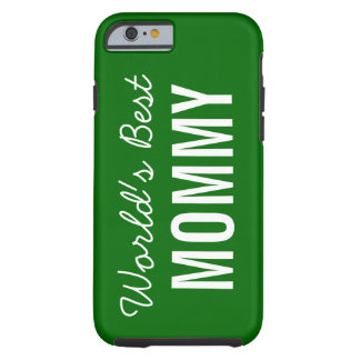 Green World's Best Mommy Custom iPhone 6 Case