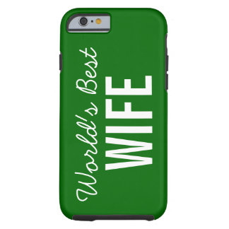 Green World's Best Wife Custom iPhone 6 Case