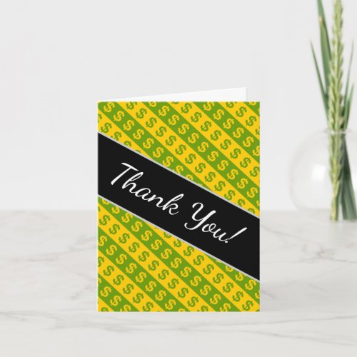 Green  Yellow Dollar Signs  Striped Pattern Thank You Card