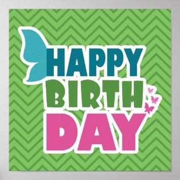 Art Themed Green zig zag happy birthday butterfly poster