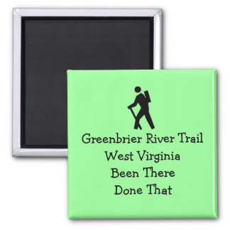 Greenbrier River Trail West Virginia Hiked Magnet