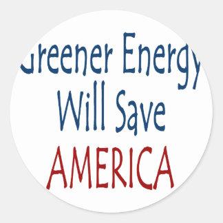 Greener Energy Will Save America Round Sticker