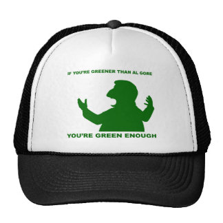 Greener than Gore Trucker Hat