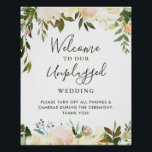 "Greenery Floral Unplugged Wedding Ceremony Sign<br><div class=""desc"">Greenery Floral Unplugged Wedding Ceremony Sign Poster</div>"