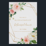 "Greenery & Gold Geometric Rehearsal dinner Welcome Poster<br><div class=""desc"">This greenery & gold geometric rehearsal dinner welcome poster is perfect for a modern rehearsal dinner.  The design features lovely white,  pink,  and blush hand-painted roses and a touch of greenery,  adorning gold geometric frames,  inspiring artistic beauty.</div>"