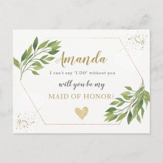 Greenery Maid of Honor or BRIDESMAID proposal Invitation Postcard